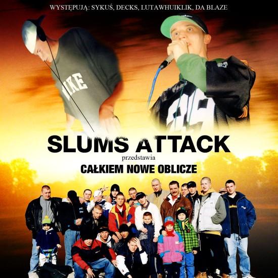 Slums Attack - Ca³kiem Nowe Oblicze (1999)